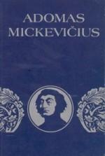 Adomas Mickevičius: [bibliografijos rodyklė]. – Vilnius,  1981. Knygos viršelis