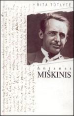 Tūtlytė, Rita. Antanas Miškinis. – Vilnius, 1997. Knygos viršelis