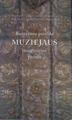 Bažnytinio paveldo muziejaus inauguracinė paroda. – Vilnius, 2006. Knygos viršelis