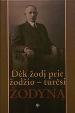 Dėk žodį prie žodžio – turėsi žodyną : atsiminimai apie Juozą Balčikonį. – Vilnius, 2006. Knygos viršelis