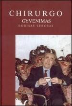 Chirurgo gyvenimas: Borisas Efrosas. – Vilnius, 2003. Knygos viršelis