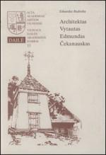 Budreika, Eduardas. Architektas Vytautas Edmundas Čekanauskas. – Vilnius, 1998. Knygos viršelis