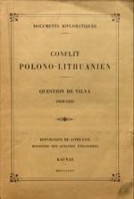 Conflit Polono-Lithuanien:  question de Vilna, 1918-1924. - Kaunas, 1924. Knygos viršelis