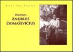 Čiplytė, Joana Viga. Daktaras Andrius Domaševičius (1865–1935): Lietuvos socialdemokratų partijai – 110 metų. – Vilnius, 2006. Knygos viršelis