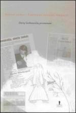 Sausio 13-oji – Lietuvos dvasios pergalė: Darių Gerbutavičių prisimenant. – Vilnius, 2006. Knygos viršelis
