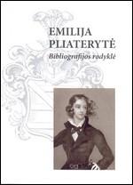 Emilija Pliaterytė (Emilia Plater): bibliografijos rodyklė. – Vilnius, 2007. Knygos viršelis
