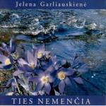 Garliauskienė, Jelena. Ties Nemenčia. – Vilnius, 2008. Knygos viršelis