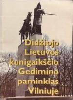 Didžiojo Lietuvos kunigaikščio  Gedimino paminklas Vilniuje. –  Vilnius, 1998. Knygos viršelis
