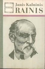 Kalninis, Janis. Rainis: biografinis romanas. – Vilnius, 1981. Knygos viršelis