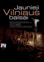 Jaunieji Vilniaus balsai. – Vilnius, 2008. Knygos viršelis