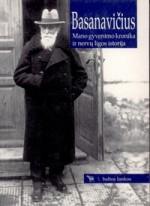 Basanavičius, Jonas. Mano gyvenimo kronika ir nervų ligos istorija. − Vilnius, 1998. Knygos viršelis