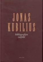 Jonas Kubilius: bibliografijos  rodyklė. – Vilnius, 2001. Knygos viršelis