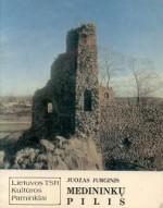 Jurginis, Juozas. Medininkų pilis. – Vilnius, 1984. Knygos viršelis