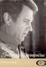 Pakalniškis, Ričardas. Justinas Marcinkevičius. – Kaunas, 1984. Knygos viršelis