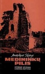 Kairys, Anatolijus. Medininkų pilis. – Kaunas,1998. Knygos viršelis