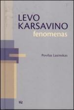 Lasinskas, Povilas. Levo  Karsavino fenomenas. – Vilnius,  2009. Knygos viršelis