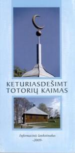 Girniuvienė, Tatjana. Keturiasdešimt Totorių kaimas. – [Vilnius], 2009.  Lankstinio viršelis