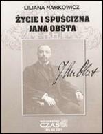 Narkowicz, Liliana. Zycie i spuścizna Jana Obsta. – Wilno, 2001. Knygos viršelis