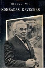 Yla, Stasys. Konradas Kaveckas. – Vilnius, 1981. Knygos viršelis