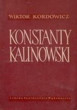 Kordowicz, Wiktor. Konstanty Kalinowski. – Warszawa, 1955. Knygos viršelis