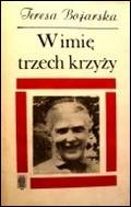 Bojarska, Teresa. W imię trzech krzyży : opowieść o Julii Urszuli Ledóchowskiej i jej zgromadzeniu. – Warszawa, 1985. Knygos viršelis