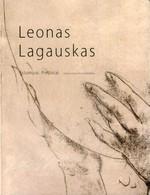 Leonas Lagauskas: estampai, piešiniai: 1954–2009 metų kūryba. – Vilnius, 2011. Knygos viršelis