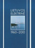 Lietuvos elektrinė 1960-2010. – Vilnius, 2010. Knygos viršelis