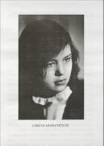 Loreta Asanavičiūtė. Nuotr. iš kn.: Dagytė, Ina. Loreta Asanavičiūtė: veiksmas ir atmintis. - Vilnius, 2000.
