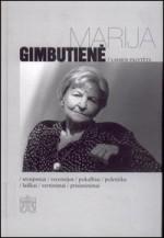 Gimbutienė, Marija. Laimos palytėta: straipsniai, recenzijos, pokalbiai, polemika, laiškai, vertinimai, prisiminimai. – Vilnius, 2002. Knygos viršelis