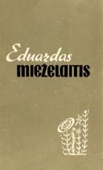 Vilnonytė, Valerija. Eduardas Mieželaitis: rekomenduojamos literatūros rodyklė. – Kaunas, 1962. Knygos viršelis