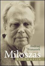 Franaszek, Andrzej. Czesławas Miłoszas: biografija. – Vilnius, 2014. Knygos viršelis