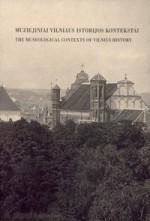 Muziejiniai Vilniaus istorijos konteksai. - Vilnius, 2008. Knygos viršelis
