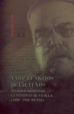 Solak, Zbigniew. Tarp Lenkijos ir Lietuvos. Mykolo Römerio gyvenimas ir veikla (1880–1920 metai). – Vilnius, 2008. Knygos viršelis