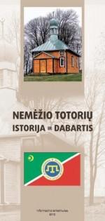 Nemėžio totorių istorija ir dabartis. – [Vilnius], 2010. Lankstinio viršelis