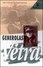 Ašmenskas. Viktoras. Generolas Vėtra. – Vilnius, 1997. Knygos viršelis