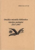 Onuškio miestelio bibliotekos istorijos puslapiai