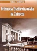 Ordynacja Tyszkiewiczowska na Zatroczu