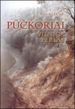 Baškytė, Rūta. Pūčkoriai – Vilnios perlas. – Vilnius, 2003. Knygos viršelis