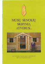 Mūsų senolių skrynią atvėrus. – Kaunas, 2008. Knygos viršelis