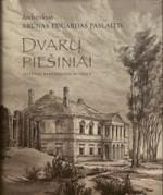 Paslaitis, Arūnas Eduardas.  Dvarų piešiniai. – Vilnius, 2010.  Knygos viršelis
