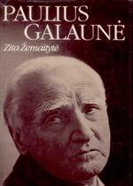Žemaitytė, Zita. Paulius Galaunė. – Vilnius, 1988. Knygos viršelis