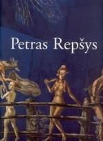 Petras Repšys. – Vilnius, 2006. Knygos viršelis