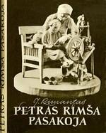 Rimantas, Juozas. Petras Rimša pasakoja: [skulptoriaus atsiminimai]. – Vilnius, 1964. Knygos viršelis