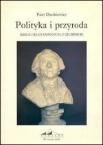 Polityka-i-przyroda-Rzecz-o-Jean-Emmanuelu-Gilibercie_Piotr-Daszkiewicz,images_big,2,83-86842-03-2
