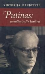 Daujotytė-Pakerienė, Viktorija. Putinas: pasaulėvaizdžio kontūrai. – Vilnius, 2003. Knygos viršelis