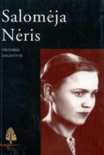 Daujotytė, Viktorija. Salomėja Nėris. – Kaunas, 1999. Knygos viršelis