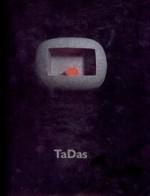 TaDas: tapyba, skulptūra, instaliacijos. – Vilnius, 2002. Katalogo viršelis