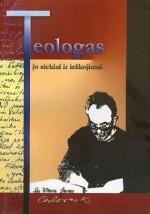 Teologas. Jo siekiai ir ieškojimai: apie Česlovą Kavaliauską. – Vilnius, 2008. Knygos viršelis