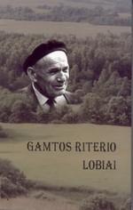 Gamtos riterio lobiai: atsiminimų knyga apie gamtosaugininką Viktorą Bergą. – Vilnius, 2007. Knygos viršelis