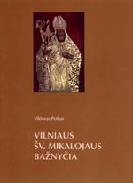Petkus, Viktoras. Vilniaus Šv. Mikalojaus bažnyčia. – Vilnius, 2004. Knygos viršelis